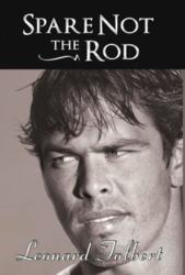 'Spare Not the Rod' is Released