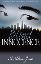 A. Adams Jones Releases BLIND INNOCENCE