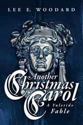"""Sequel to """"A Christmas Carol"""" by Lee E. Woodard is Released"""