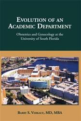 Dr. Barry S. Verkauf Releases 'Evolution of an Academic Department'