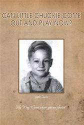 New Memoir CAN LITTLE CHUCKIE COME OUT AND PLAY NOW? is Released