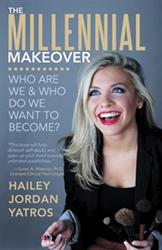 Hailey Jordan Yatros Pens The Millennial Makeover