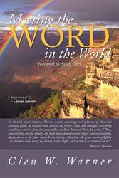 Glen W. Warner Explores Nature and Scripture in New Book