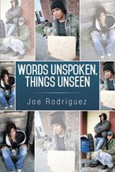 Joe Rodriguez Releases 'Words Unspoken, Things Unseen'