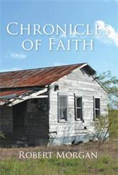 CHRONICLES OF FAITH by Robert Morgan is Released