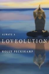 Holly Peckskamp Releases 'Loveolution'