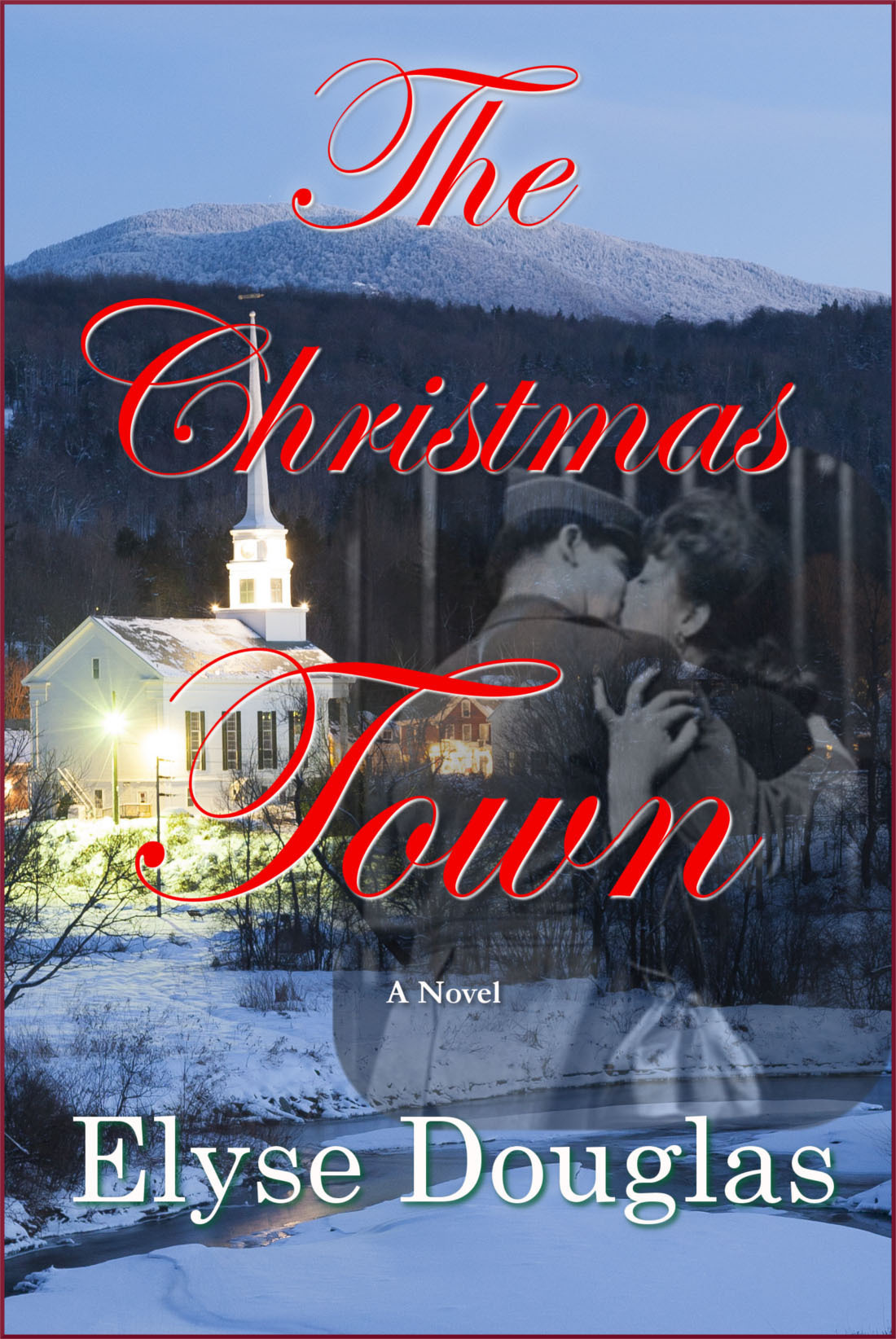 New Romance Novel, THE CHRISTMAS TOWN, is Now Available