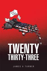 'Twenty Thirty-Three' by Christian James A. Turner is Released