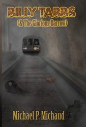 'Billy Tabbs (& The Glorious Darrow),' Now Available in Pre-Release From Bitingduck Press