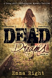 Emma Right Announces Virtual Book Blog Tours for Her New Book DEAD DREAMS