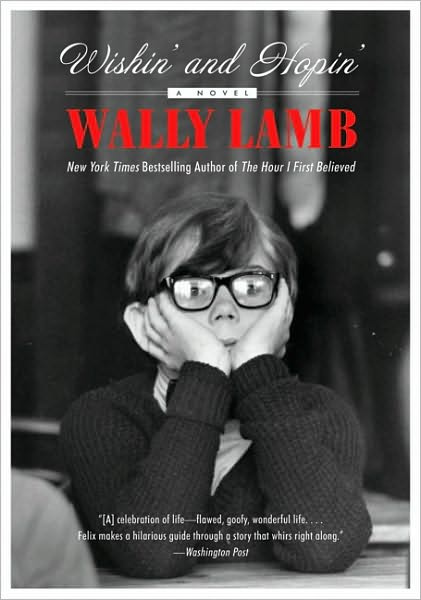 Wally Lamb's WISHIN' AND HOPIN' to Be Adapted to Film by Synthetic Cinema International