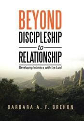 Barbara A. F. Brehon Releases BEYOND DISCIPLINESHIP TO RELATIONSHIP
