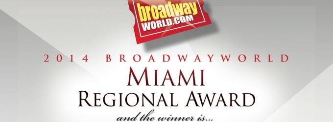 2014 BroadwayWorld Miami Winners Announced - Phillip Boykin, Angie Radosh, Gabriel Zenone & More!