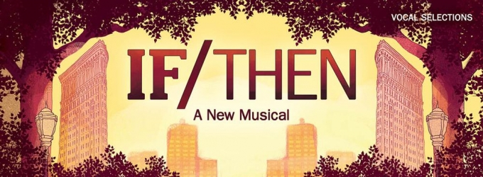 IF/THEN Vocal Selections Now Available Digitally
