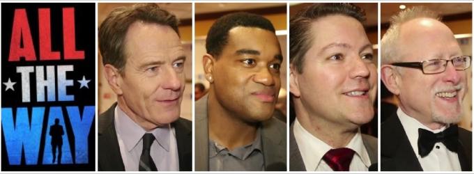 BWW TV: Inside Opening Night of Broadway's ALL THE WAY with Bryan Cranston, Eric Lenox Abrams, Robert Schenkkan & More