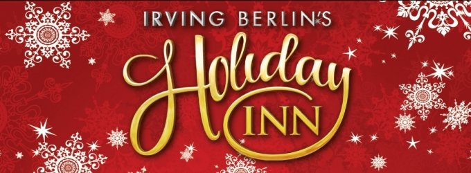 Noah Racey, Corey Mach, Hayley Podschun, Patti Murin and More to Lead Goodspeed's IRVING BERLIN'S HOLIDAY INN World Premiere!