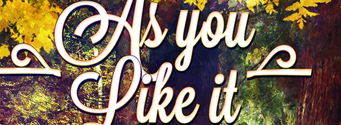 BWW Reviews: You Can't Help But Love AS YOU LIKE IT at Post5 Theatre