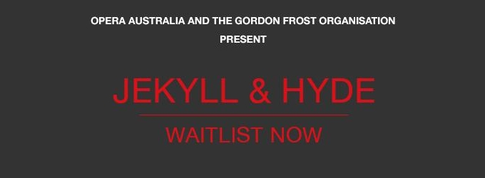 New Version of JEKYLL AND HYDE Headed to Australia Late This Year; Christopher Renshaw to Direct
