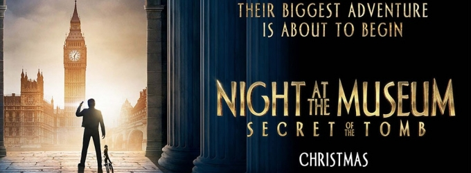 VIDEO: First Look - Poster Art & Trailer for NIGHT AT THE MUSEUM: SECRET OF THE TOMB