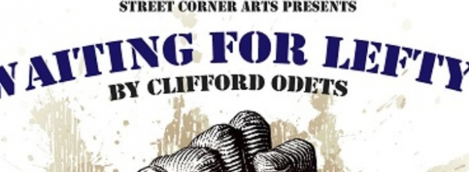 BWW Reviews: Street Corner Arts Stages Powerful and Moving WAITING FOR LEFTY