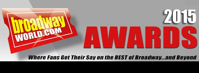 Voting Opens for 2015 BroadwayWorld Awards - Pick Your Favorites for the Theatre Season!