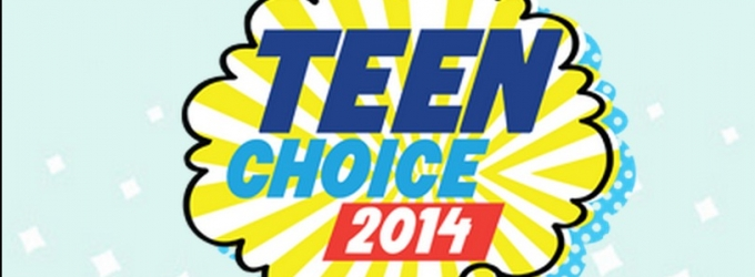 Breaking News: TEEN CHOICE 2014 Winners Announced - Complete List!