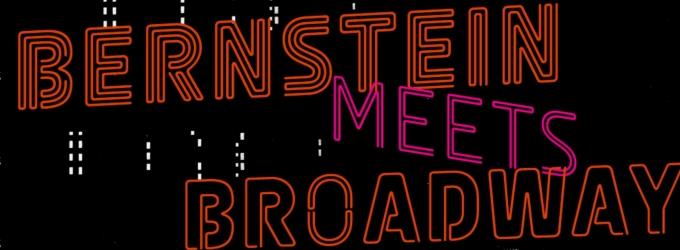 BWW Reviews: BERNSTEIN MEETS BROADWAY: Collaborative Art in a Time of War by Carol J Oja