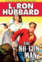 "Galaxy Press announces the Release of the Western Adventure ""The No-Gun Man"""
