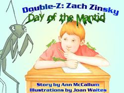Ann McCallum's New Children's Book, DOUBLE Z: DAY OF THE MANTID is Released