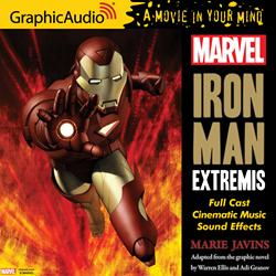 GraphicAudio Releases MARVEL'S IRON MAN: EXTREMIS