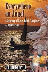 Thom Barrett Releases EVERYWHERE AN ANGEL