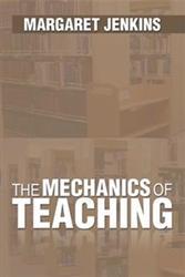 Margaret Jenkins Announces THE MECHANICS OF TEACHING