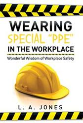 L. A. Jones Discusses Workplace Safety in New Book