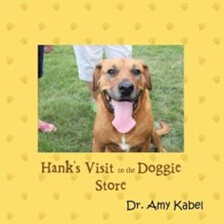 Amy Kabel Releases HANK'S VISIT TO THE DOGGIE STORE