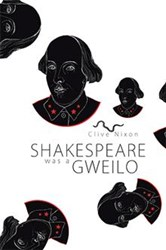 Clive Nixon Releases 'Shakespeare Was A Gweilo'