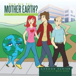 "Award-winning Biology Professor Writes '""How Are You, Mother Earth?'"