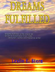 """Dreams Fulfilled"" by Leslie Stern is Released"