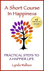 'A Short Course in Happiness: Practical Steps to a Happier Life,' Hits No. 1 on Amazon for Self-Help