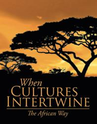 New Novel THE AFRICAN WAY Explores Question of What Happens When Cultures Collide