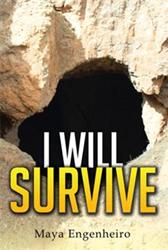 New Short Story, I WILL SURVIVE, is Released