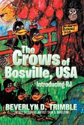 Beverlyn Trimble Releases 'The Crows of Bosville, USA'