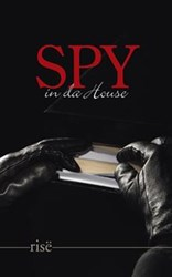 Rise Releases New Book of Poetry 'Spy in Da House'