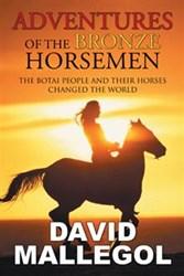 David Mallegol Releases New Book on the ADVENTURES OF THE BRONZE HORSEMEN