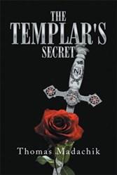 Thomas Madachik Reveals 'The Templar's Secret'