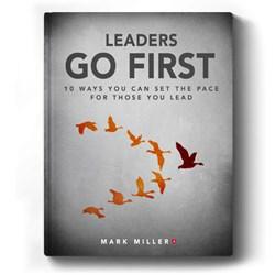 Mark Miller Releases eBook 'Leaders Go First'