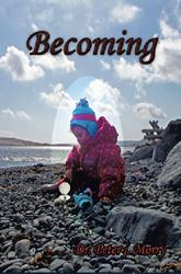 Dr. Peter J. Morry Releases New Book, BECOMING