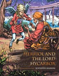 Jennifer Hashmi Releases 'Merriol and the Lord Hycarbox'