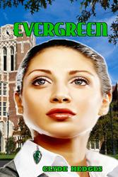 "Clyde Hedges Releases ""Evergreen"" Novel"