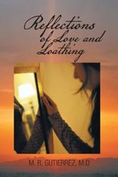 'Reflections of Love and Loathing' is Released