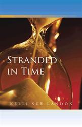 Kelli Sue Landon Releases STRANDED IN TIME